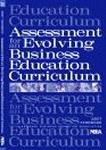 Assessment for an Evolving Business Education Curriculum (No. 45)