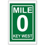 MILE ZERO ROAD SIGN