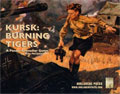 Panzer Grenadier. Kursk: Burning Tigers