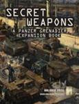 Panzer Grenadier: Secret Weapons (print edition)