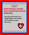 Functional Foods for Cardiovascular Diseases (Volume 1)