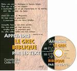 Apprendre le grec biblique par les textes ( Special Order ) FREE Shipping Buy 10 or more & pay only $59.16 each- Get 20% OFF a saving of $14.79