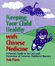 A Parent's Guide to the Care & Prevention of Common Childhood Diseases