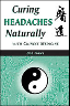 Curing Headaches Naturally with Chinese Medicine