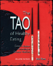 The Tao of Healthy Eating: Dietary Wisdom According to Traditional Chinese