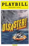 """Disaster"" - Signed Playbill"