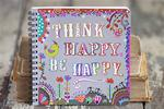 ART OF WORDS JOURNAL-THINK HAPPY BE HAPPY