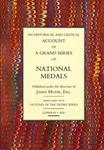 MUDIE, James. An Historical and Critical Account of a Grand Series of National Medals Published under the Direction of James Mudie, Esq. Embellished with Outlines of the Entire Series.