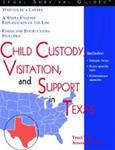 Child Custody, Visitation and Support in Texas