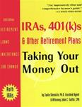 IRA's, 401(k)s & Other Retirement Plans: Taking Your Money Out