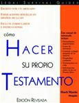 Como Hacer su Propio Testamento (How to Make Your Own Will)