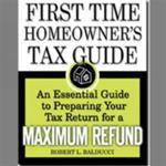 First Time Home Owner's Tax Guide