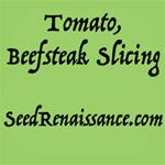 Beefsteak Slicing Tomato
