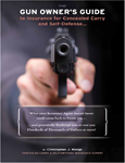 The Gun Owner's Guide to Insurance for Concealed Carry and Self-Defense - PAPERBACK Edition