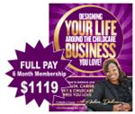 6 MONTH PAY IN FULL OPTION - Designing Your Life Around the Childcare Business You Love