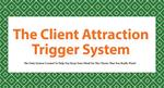 The Client Attraction Trigger System 16 Card System
