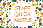 Staff Quick Notes