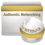 Authentic Networking - Webinar