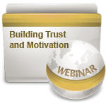 Building Trust and Motivation-Webinar