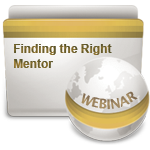 Finding the Right Mentor - Webinar