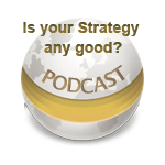 Is your Strategy any good? - Podcast