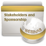 Stakeholders and Sponsorship - Webinar