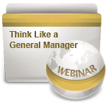 Think Like a General Manager - Webinar
