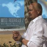 "Wito Rodriguez ""Que Mundo Maravilloso / What a Wonderful World"""