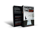 SHORTEN THE GAP - Short Cuts to Success and Happiness (Paperback - domestic shipping)