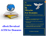 "DIGITAL E Book of ""A Course in Miracles for Dummies"""