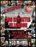 UK - CLASSIFIED: The Insider's Guide to 500 Spy Sites in London