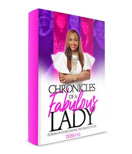 Chronicles of a Fabulous Lady