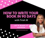 How to Write a Book in 90 days Training Program