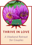 Thrive in Love Bloomington: A Transformative Couples Weekend
