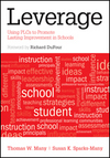 Leverage: Using PLC's to Promote Lasting School Improvement