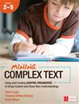 Mining Complex Texts Grades 2-5: Using and Creating Grapic Organizers