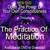 The Practice Of Meditation DVD