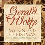 My Kind of Christmas - Gerald Wolfe Piano Christmas