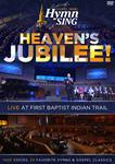 Gospel Music Hymn Sing - Heaven's Jubilee! DVD - Live at FBC Indian Trail (with free CD)