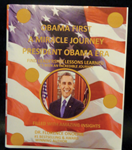 1. Obamas First: A Miracle Journey President Obama Leadership Era