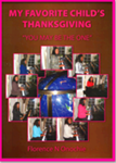 8. My Favorite Child's Thanksgiving (Paperback)