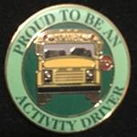 Proud to be a School Bus Activity Driver Pin
