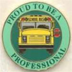 Proud to be a School Bus Professional Pin