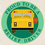 Proud to be a School Bus Relief Driver Pin