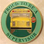 Proud to be a School Bus Supervisor Pin