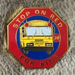 Stop On Red For Kids Pin DK  #STOPONRED!
