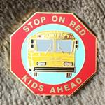 Stop On Red Kids Ahead Pin - #STOPONRED!