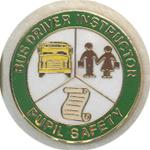School Bus Driver Instructor Pin