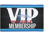 VIP Wholesale Membership
