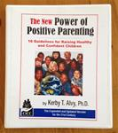The New Power of Positive Parenting Book